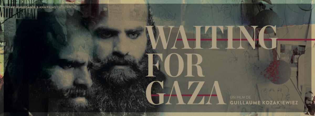 Vendredi 23 octobre à 20:30, au Cinéma l'Arvor :                 WAITING FOR GAZA en présence de de G. Kozakiewiez